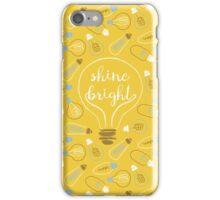 shine bright iPhone Case/Skin