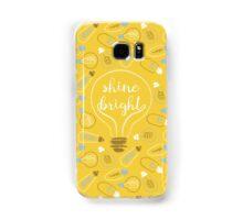 shine bright Samsung Galaxy Case/Skin