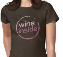 Wine Inside T Shirt Womens Fitted T-Shirt