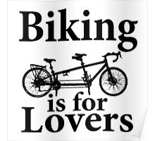 Biking is for Lovers Poster