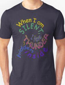 THUNDER... hidden silently ~ Rumi Unisex T-Shirt