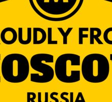 Proudly From Moscow Russia Sticker