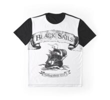 Black Sails - Sailing Since 1715 Graphic T-Shirt