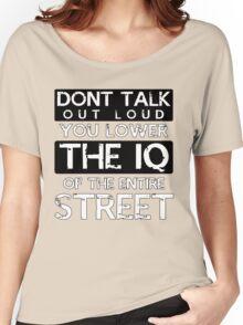 Sherlock - Don't Talk Out Loud... Women's Relaxed Fit T-Shirt
