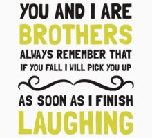 Brothers Laughing One Piece - Short Sleeve
