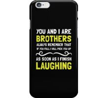 Brothers Laughing iPhone Case/Skin