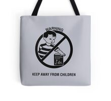 Keep Advanced Multivariable Calculus away from children Tote Bag