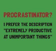 Procrastinator One Piece - Short Sleeve