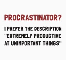 Procrastinator Kids Tee
