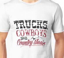 Trucks Cowboys and Country Music-Country girl shirt Unisex T-Shirt