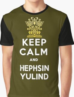Keep Calm and Hephsin Yulind Graphic T-Shirt