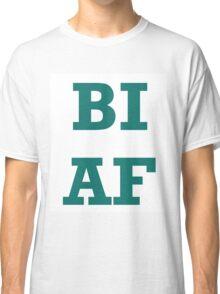 Bi AF Classic T-Shirt