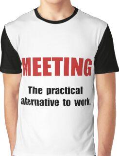 Meeting Work Graphic T-Shirt