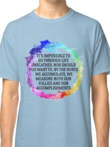 Follies And Accomplishments Classic T-Shirt