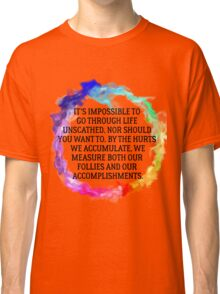 Follies And Accomplishments Classic T-Shirt