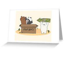 Free Bears! Greeting Card