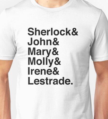 Sherlock & John & Mary & Molly & Irene & Lestrade. (Sherlock) Unisex T-Shirt