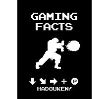 Gaming Facts Hadouken Photographic Print