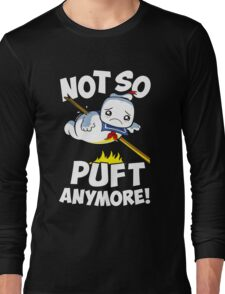 Not So Puft Anymore! Long Sleeve T-Shirt
