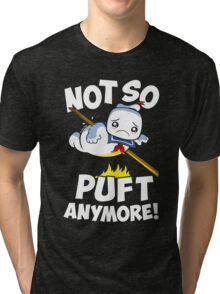 Not So Puft Anymore! Tri-blend T-Shirt