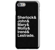Sherlock & John & Mary & Molly & Irene & Lestrade. (Sherlock) (Inverse) iPhone Case/Skin