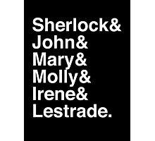 Sherlock & John & Mary & Molly & Irene & Lestrade. (Sherlock) (Inverse) Photographic Print