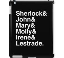 Sherlock & John & Mary & Molly & Irene & Lestrade. (Sherlock) (Inverse) iPad Case/Skin