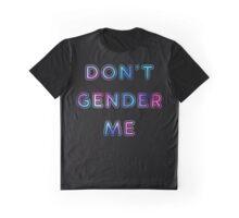 Don't Gender Me - Black T Graphic T-Shirt