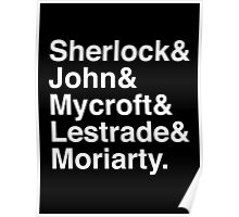 Sherlock & John & Mycroft & Lestrade & Moriarty. (Sherlock) (Inverse) Poster