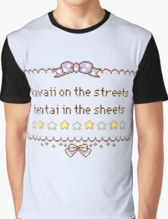 Kawaii on the Streets, Hentai in the Sheets Graphic T-Shirt