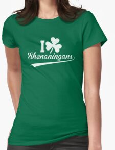 I Clover Shenanigans - I Love Shenanigans Womens Fitted T-Shirt
