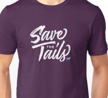 Save The Tails Unisex T-Shirt