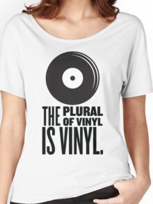 The Plural Of Vinyl Is Vinyl Women's Relaxed Fit T-Shirt