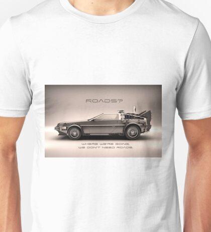 No Roads Unisex T-Shirt