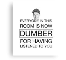 Everyone is now dumber - Billy Madison Metal Print