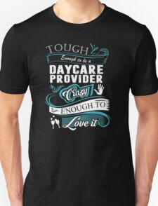 DAYCARE PROVIDER T-Shirt