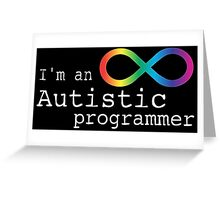 Autistic Programmer Greeting Card