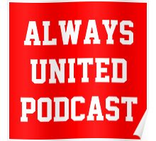 Always United Podcast Poster