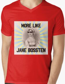 More Like Jane Bossten (Part Deux) T-Shirt