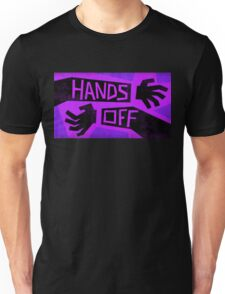 Hands off Unisex T-Shirt