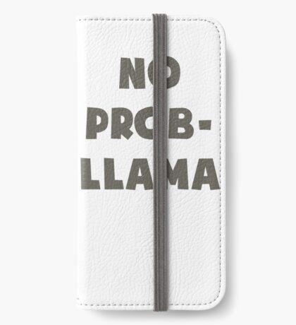 No Problem Llama iPhone Wallet/Case/Skin