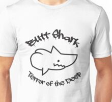 Butt Shark Terror of the Deep Unisex T-Shirt