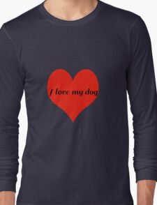 I Love My Dog with Love Heart Long Sleeve T-Shirt