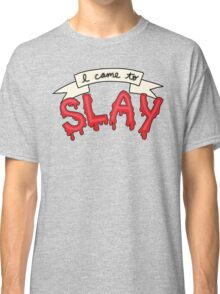 Slay Beyonce Buffy Vampire Blood Kill Horror Feminist Print Classic T-Shirt