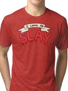 Slay Beyonce Buffy Vampire Blood Kill Horror Feminist Print Tri-blend T-Shirt