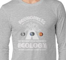 economy ecologist Long Sleeve T-Shirt