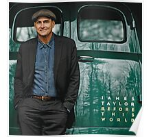 JAMES TAYLOR BEFORE THIS WORLD 2016 TOUR Poster