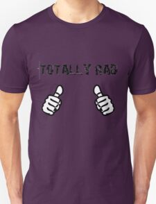 Totally Rad Dude T-Shirt
