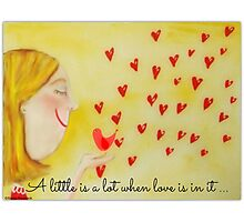 A little is a lot when love is in it Photographic Print