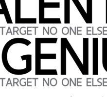 talent, genius hits a target - schopenhauer Sticker